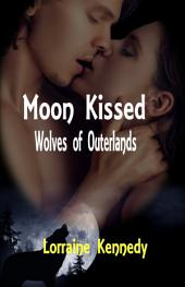 Moon Kissed: A Shifter Romance