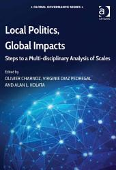 Local Politics, Global Impacts: Steps to a Multi-disciplinary Analysis of Scales