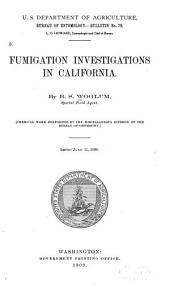 Fumigation Investigations in California: Volumes 75-79
