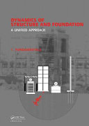 Dynamics of Structure and Foundation   A Unified Approach PDF