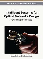 Intelligent Systems for Optical Networks Design  Advancing Techniques PDF