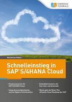Schnelleinstieg in SAP S 4HANA Cloud PDF