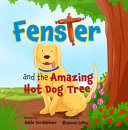 Fenster and the Amazing Hotdog Tree