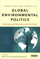 Traditions and Trends in Global Environmental Politics