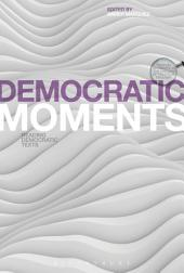 Democratic Moments: Reading Democratic Texts