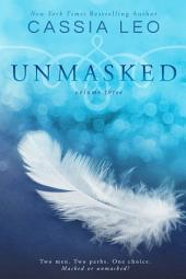 UNMASKED: Volume 3: Second Edition
