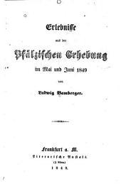 Erlebnisse aus der pfälzischen erhebung im mai und juni 1849
