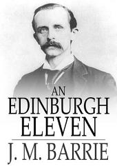An Edinburgh Eleven: Pencil Portraits from College Life