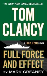 Tom Clancy Full Force And Effect Book PDF