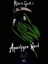 Apocalypse Nerd - Ep1: Volume 4