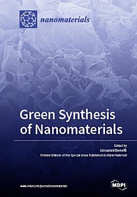 Green Synthesis of Nanomaterials