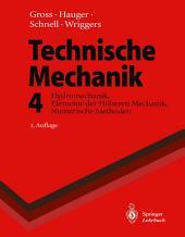 Technische Mechanik: Hydromechanik, Elemente der Höheren Mechanik, Numerische Methoden, Ausgabe 2