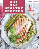 Ah! 365 Healthy Recipes