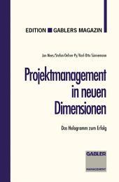 Projektmanagement in neuen Dimensionen: Das Helogramm zum Erfolg, Ausgabe 2