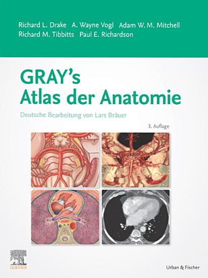 Gray s Atlas der Anatomie PDF