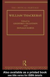 William Thackeray: The Critical Heritage