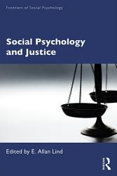 Social Psychology And Justice Book PDF