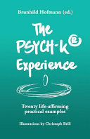 The Psych-K Experience