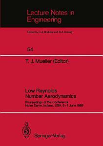 Low Reynolds Number Aerodynamics