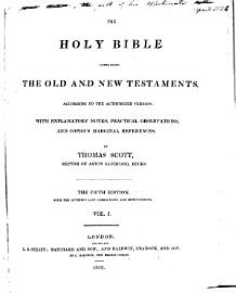 The Holy Bible  With Explanatory Notes  Practical Observations And Copious Marginal References
