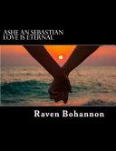 Ashe an Sebastian Love Is Eternal PDF