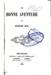 La bonne aventure: Volume2
