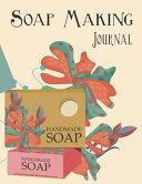 Soap Making Journal