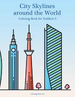City Skylines around the World Coloring Book for Toddlers 3