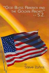 God Bless America And The Golden Arches S Z  Book PDF
