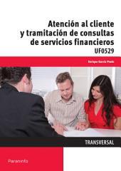 UF0529 - Atención al cliente y tramitación de consultas de servicios financieros