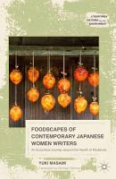 Foodscapes of Contemporary Japanese Women Writers PDF