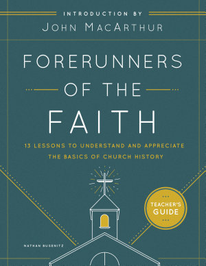 Forerunners of the Faith Teacher s Guide