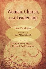 Women, Church, and Leadership: New Paradigms
