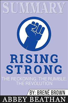 Summary of Rising Strong  The Reckoning  The Rumble  The