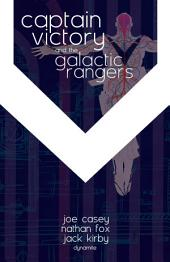 Captain Victory and the Galactic Rangers: Issues 1-6