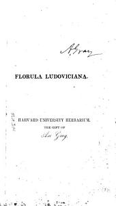 Florula Ludoviciana; Or a Flora of the State of Louisiana