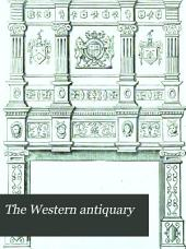The Western Antiquary: Volume 2