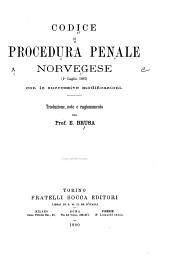 Codice di procedure penale norvegese (1o luglio 1887) con le successive modificazioni