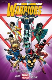 New Warriors Vol. 1: The Kids Are All Fight