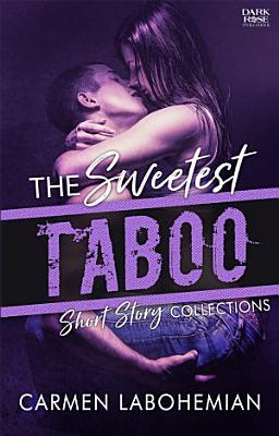 The Sweetest Taboo   DarkRose Publisher