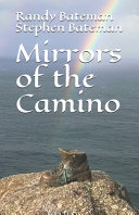 Mirrors of the Camino