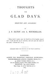 Thoughts for glad days: selected and arranged by J.F. Elton and L. Bourdillon
