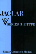 The Jaguar E-Type V12 Series 3 Workshop Manual