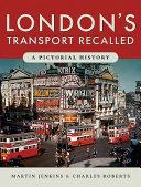 London s Transport Recalled
