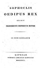 Sophoclis Oedipus rex: in usum scholarum