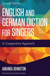 English And German Diction For Singers Book PDF