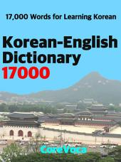 Korean-English Dictionary 17000: How to study Korean words easily in English anywhere with a smartphone or tablet