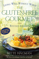 The Gluten free Gourmet  Second Edition