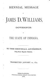 Annual Reports of the Officers of State of the State of Indiana, Administrative Officers, Trustees and Superintendents of the Several Benevolent and Reformatory Institutions ...: Part 1