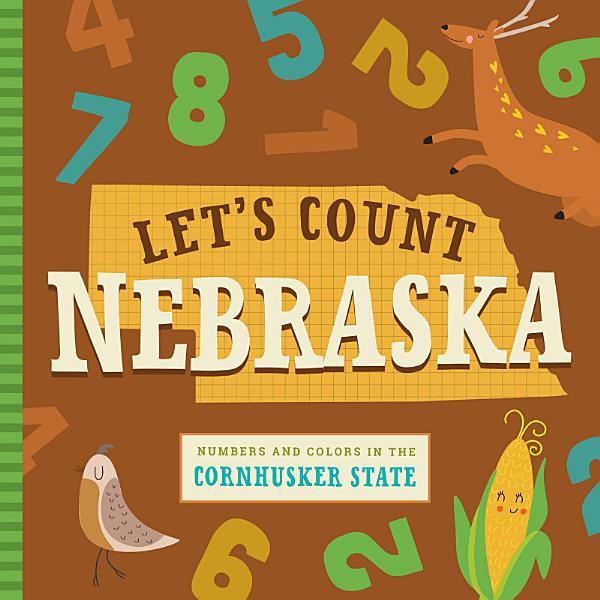 Download Let s Count Nebraska Book